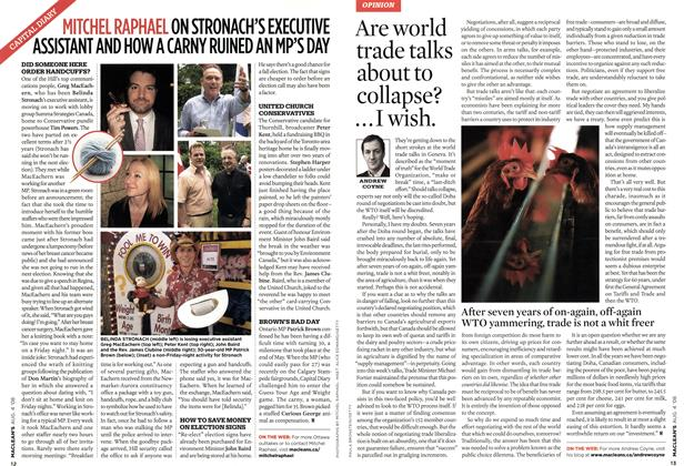 Article Preview: Are world trade talks about to collapse? ... I wish., AUG. 4th 2008 2008   Maclean's