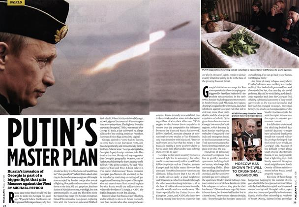 Article Preview: PUTIN'S MASTER PLAN, AUG. 25th 2008 2008 | Maclean's