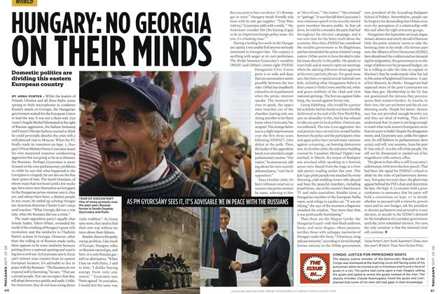 Article Preview: HUNGARY: NO GEORGIA ON THEIR MINDS, SEPT. 29th 2008 2008 | Maclean's