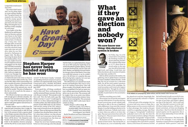 Article Preview: What if they gave an election and nobody won?, OCT. 27th 2008 2008 | Maclean's