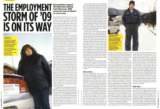 Article Preview: THE EMPLOYMENT STORM OF '09 IS ON ITS WAY, JAN. 19th 2009 2009 | Maclean's
