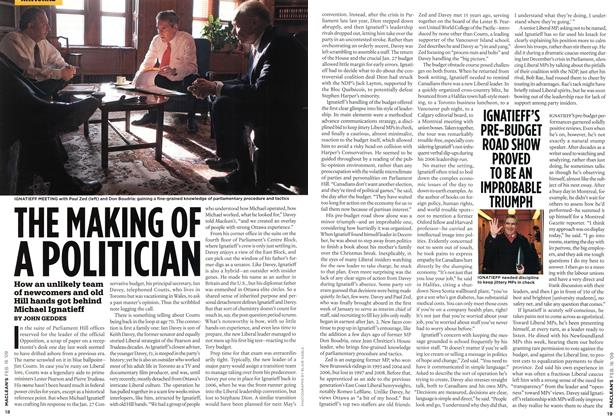 Article Preview: THE MAKING OF A POLITICIAN, FEB. 16th 2009 2009 | Maclean's
