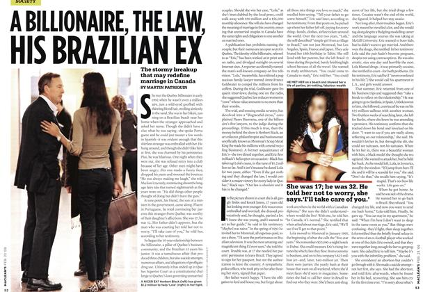 Article Preview: A BILLIONAIRE, THE LAW, HIS BRAZILIAN EX, FEB. 23rd 2009 2009 | Maclean's