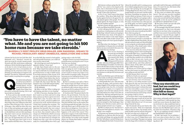 Article Preview: 'You have to have the talent, no matter what. Me and you are not going to hit 500 home runs because we take steroids.1, MAR. 2nd 2009 2009 | Maclean's