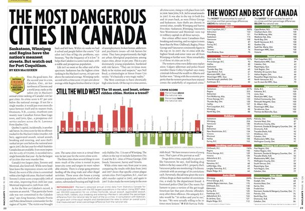 Article Preview: THE MOST DANGEROUS CITIES IN CANADA, MAR. 16th 2009 2009 | Maclean's