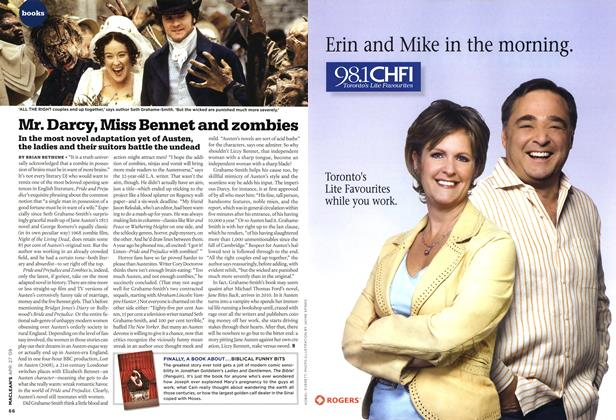 Article Preview: Mr. Darcy, Miss Bennet and zombies, APR. 27th 2009 2009 | Maclean's