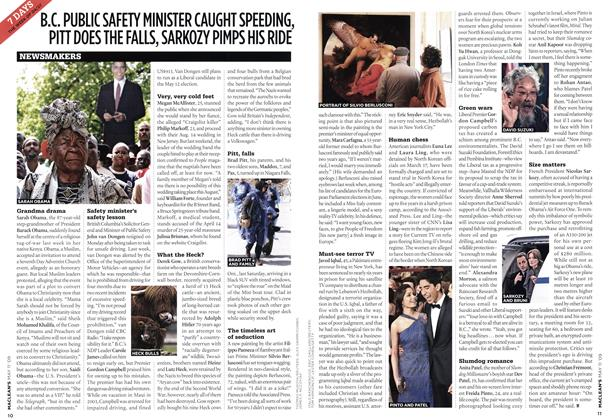 Article Preview: B.C. PUBLIC SAFETY MINISTER CAUGHT SPEEDING, PITT DOES THE FALLS, SARKOZY PIMPS HIS RIDE, MAY 11th 2009 2009 | Maclean's