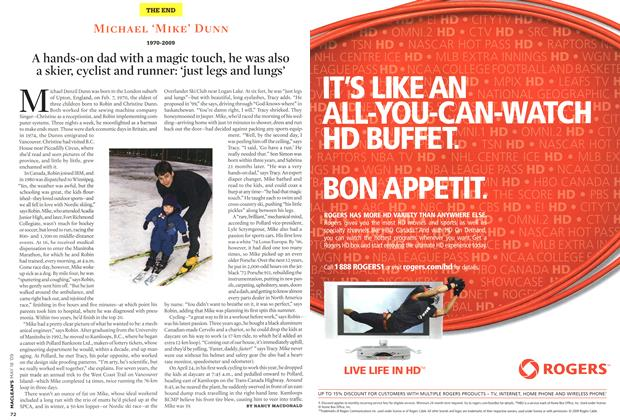 Article Preview: A hands-on dad with a magic touch, he was also a skier, cyclist and runner: 'just legs and lungs', MAY 18th 2009 2009 | Maclean's