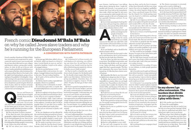 Article Preview: French comic Dieudonné M'Bala M'Bala on why he called Jews slave traders and why he's running for the European Parliament, JUNE 15th 2009 2009 | Maclean's