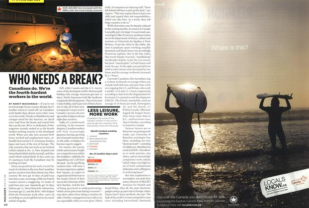 Article Preview: WHO NEEDS A BREAK?, JULY 6th 2009 2009 | Maclean's