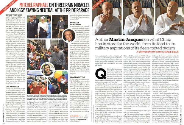 Article Preview: Author Martin Jacques on what China has in store for the world, from its food to its military aspirations to its deep-rooted racism, JULY 20th 2009 2009 | Maclean's