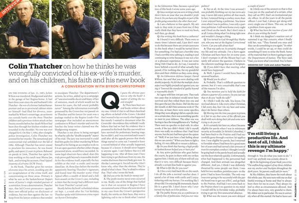 Article Preview: Colin Thatcher on how he thinks he was wrongfully convicted of his ex-wife's murder, and on his children, his faith and his new book, AUG. 31st 2009 2009 | Maclean's