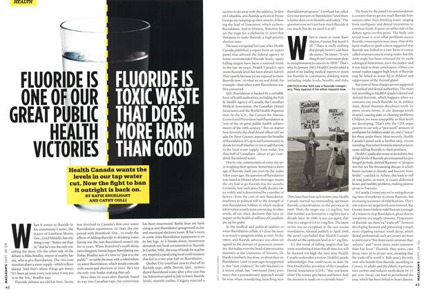 Article Preview: FLUORIDE IS ONE OF OUR GREAT PUBLIC HEALTH VICTORIES FLUORIDE IS TOXIC WASTE THAT DOES MORE HARM THAN GOOD, SEPT. 28th 2009 2009 | Maclean's