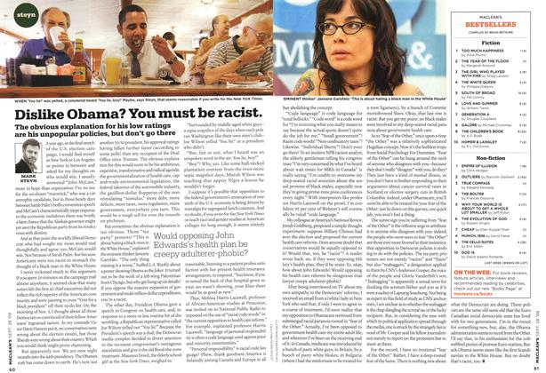 Article Preview: Dislike Obama? You must be racist., SEPT. 28th 2009 2009 | Maclean's