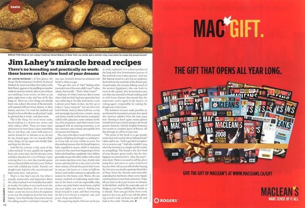 Article Preview: Jim Lahey's miracle bread recipes, OCT. 12th 2009 2009 | Maclean's
