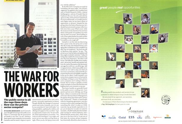 Article Preview: THE WAR FOR WORKERS, OCT. 19th 2009 2009 | Maclean's