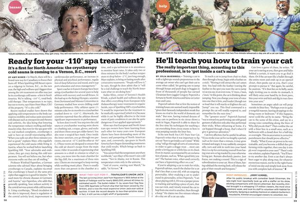 Article Preview: Ready for your -110° spa treatment?, NOV. 9th 2009 2009 | Maclean's