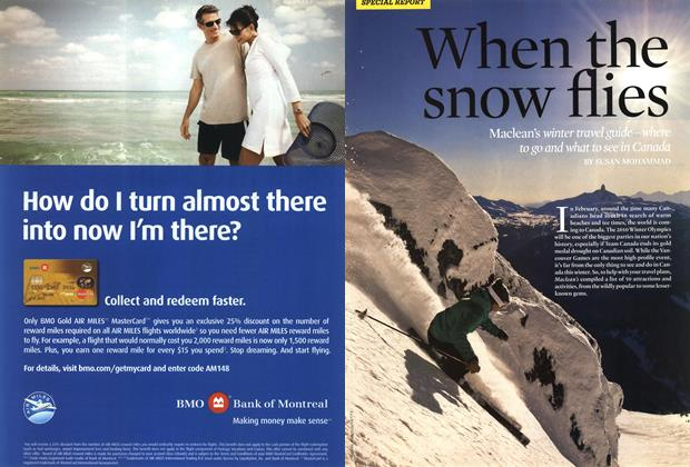 Article Preview: When the snow flies, NOV. 23rd 2009 2009 | Maclean's