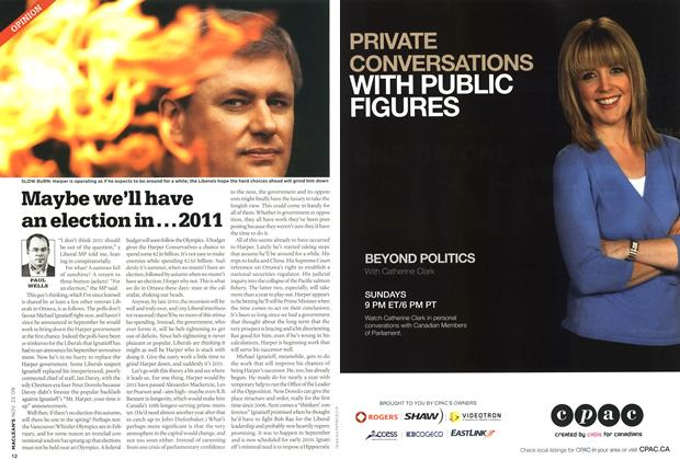Article Preview: Maybe we'll have an election in...2011, NOV. 23rd 2009 2009 | Maclean's