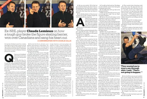 Article Preview: Ex-NHL player Claude Lemieux on how a tough guy broke the figure skating barrier, won over Canadians and sang his heart out, NOV. 30th 2009 2009 | Maclean's