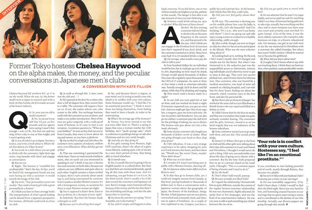 Article Preview: Former Tokyo hostess Chelsea Haywood on the alpha males, the money, and the peculiar conversations in Japanese men's clubs, DEC. 7th 2009 2009 | Maclean's