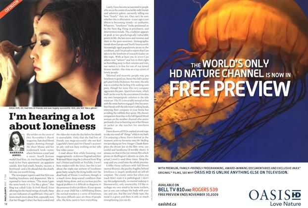 Article Preview: I'm hearing a lot about loneliness, DEC. 7th 2009 2009 | Maclean's