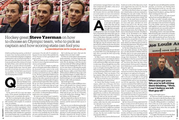 Article Preview: Hockey great Steve Yzerman on how to choose an Olympic team, who to pick as captain and how scoring stats can fool you, FEB. 15th 2010 | Maclean's