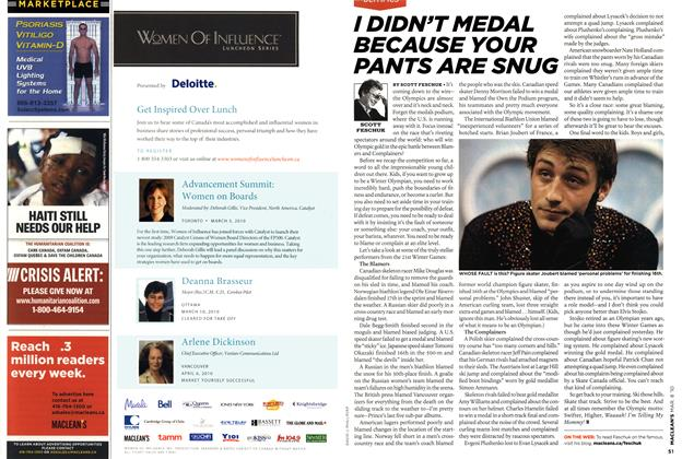 Article Preview: I DIDN'T MEDAL BECAUSE YOUR PANTS ARE SNUG, MAR. 8th 2010 | Maclean's