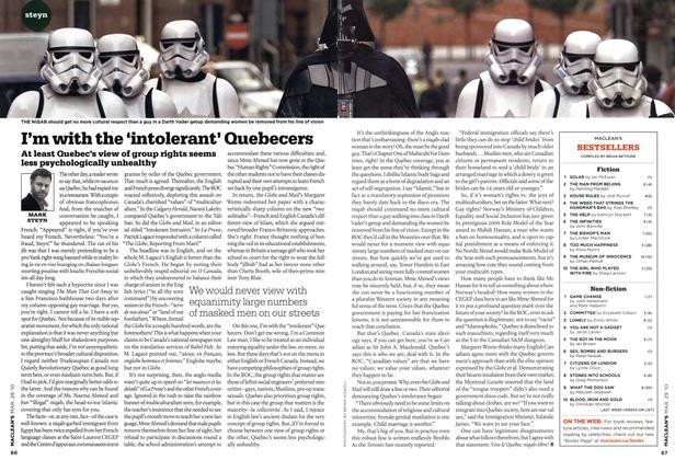 Article Preview: I'm with the 'intolerant' Quebecers, MAR. 29th 2010 2010 | Maclean's