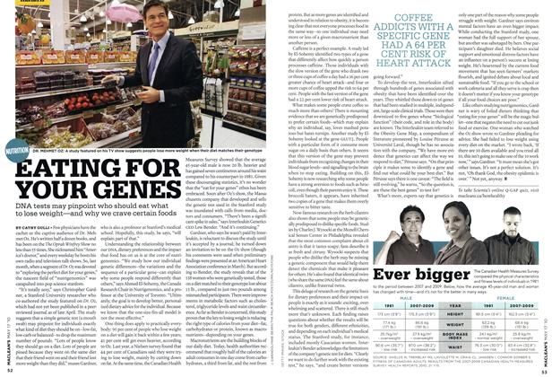 Article Preview: EATING FOR YOUR GENES, May 17th 2010 2010 | Maclean's