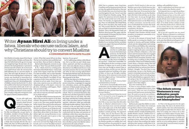 Article Preview: Writer Ayaan Hirsi Ali on living under a fatwa, liberals who excuse radical Islam, and why Christians should try to convert Muslims, MAY 31st 2010 | Maclean's