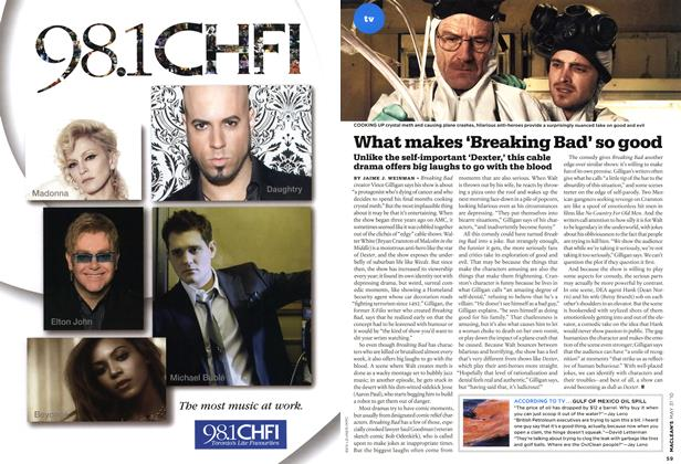 Article Preview: What makes breaking Bad' so good, MAY 31st 2010   Maclean's