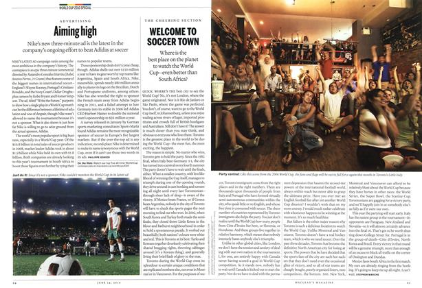Article Preview: WELCOME TO SOCCER TOWN, June 14th 2010 | Maclean's