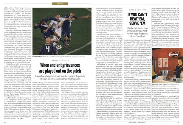 Article Preview: When ancient grievances are played out on the pitch, June 28th 2010 | Maclean's