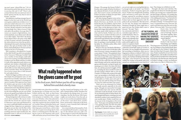 Article Preview: What really happened when the gloves came off for good, July 2010 | Maclean's