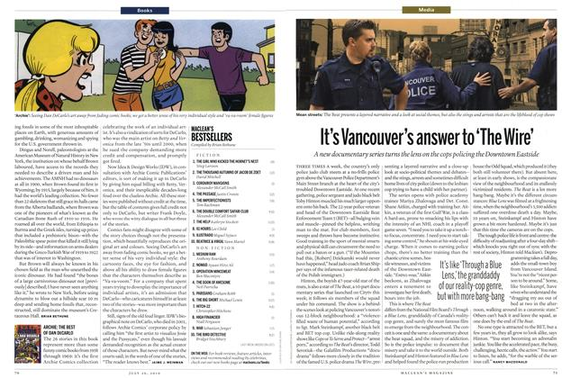 Article Preview: It's Vancouver's answer to 'The Wire', July 26th 2010 | Maclean's