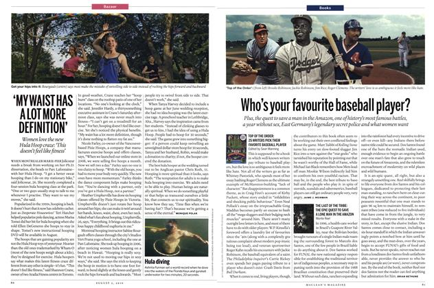 Article Preview: TOP OF THE ORDER: 25 WRITERS PICK THEIR FAVORITE BASEBALL PLAYER, August 2nd 2010 | Maclean's