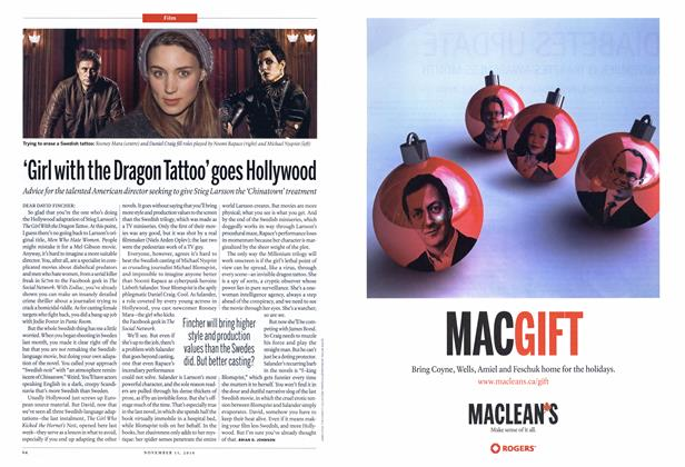 Article Preview: 'Girl with the Dragon Tattoo'goes Hollywood, NOVEMBER 15th 2010 | Maclean's