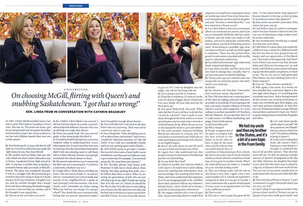 Article Preview: On choosing McGill, flirting with Queen's and snubbing Saskatchewan. 'I got that so wrong!', November 22nd 2010 | Maclean's