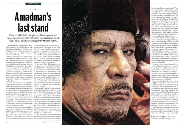 Article Preview: A madman's last stand, MARCH 7,2011 2011   Maclean's
