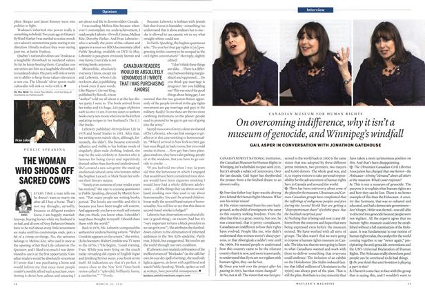 Article Preview: On overcoming indifference, why it isn't a museum of genocide, and Winnipeg's windfall, March 2011 | Maclean's