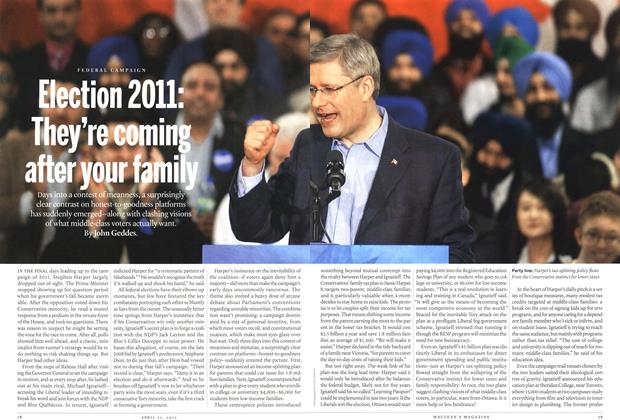 Article Preview: Election 2011: They're coming after your family, April 2011 | Maclean's