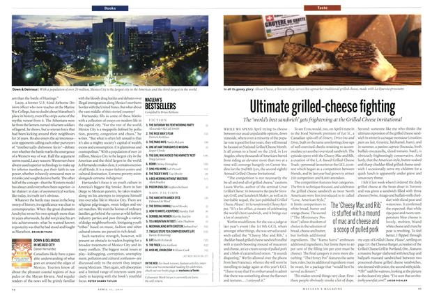 Article Preview: Ultimate grilled-cheese fighting, April 2011 | Maclean's