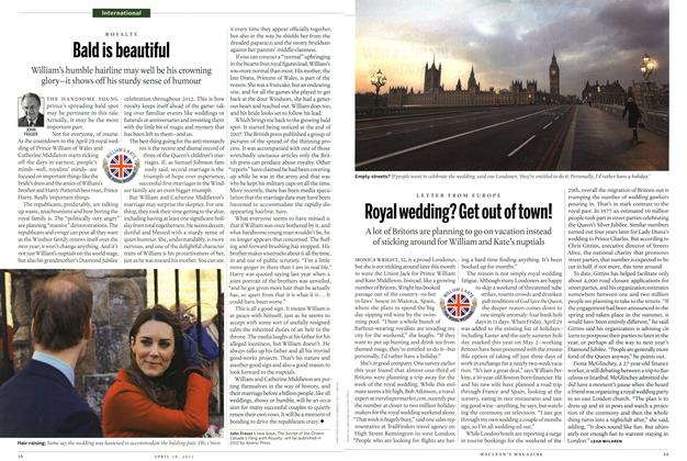 Article Preview: Royal wedding? Get out of town!, April 2011 | Maclean's