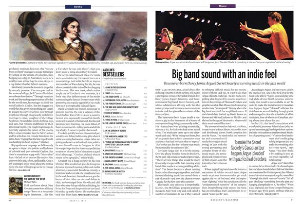 Article Preview: Big band sound with an indie feel, July 2011 | Maclean's