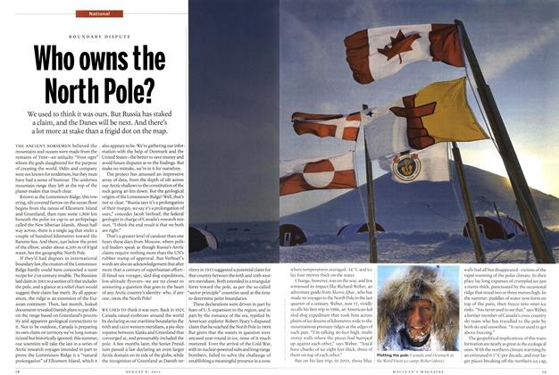 Article Preview: BOUNDARY DISPUTE Who owns the North Pole?, AUGUST 1st 2011 | Maclean's