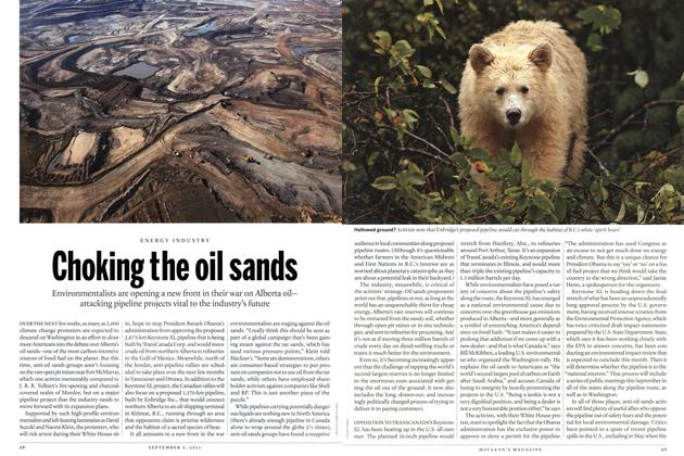 Article Preview: Choking the oil sands, September 2011 | Maclean's