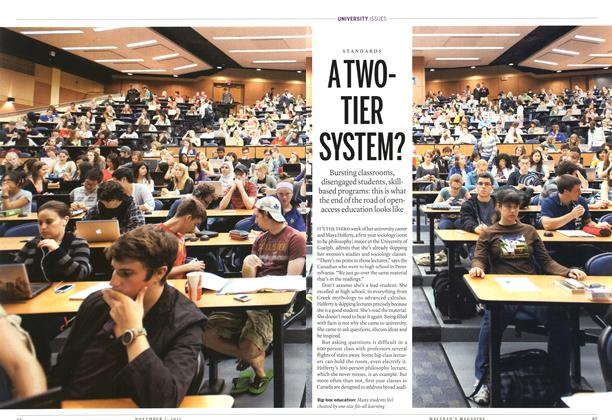 Article Preview: STANDARDS ATWOTIER SYSTEM?, November 7th 2011 | Maclean's