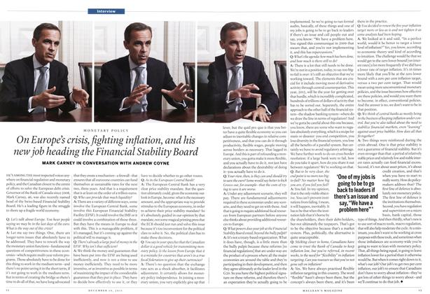 Article Preview: On Europe's crisis, fighting inflation, and his new job heading the Financial Stability Board, December 12th 2011   Maclean's