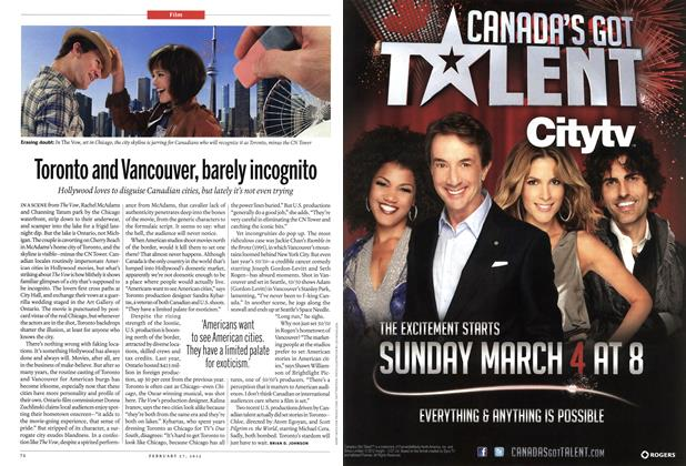 Article Preview: Toronto and Vancouver, barely incognito, February 2012 | Maclean's